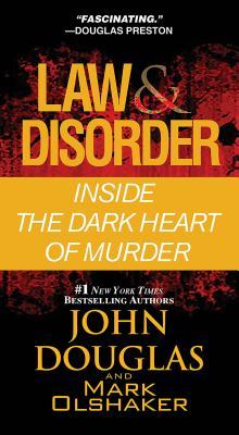 Law & Disorder By Douglas, John/ Olshaker, Mark